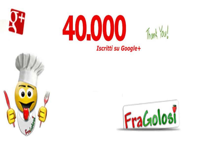 40000 iscritti su google+